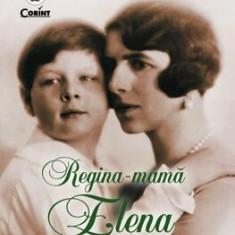 Regina - Mama Elena. Mariajul si despartirea de Carol al II-lea/Simona Preda