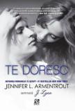 Cumpara ieftin Te doresc/Jennifer L. Armentrout