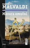 Masura omului/Marco Malvaldi