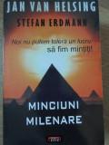 MINCIUNI MILENARE-JAN VAN HELSING