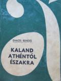 Kaland Athentol eszakra - Dimos Rendis