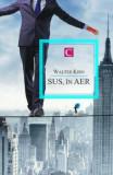 Sus, in aer/Walter Kirn, Allfa