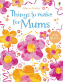 Things to make for mums - Carte Usborne (5+)