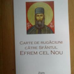 k1 Carte de rugaciuni catre Sfantul Efrem cel Nou