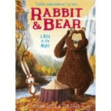 Rabbit and Bear: A Bite in the Night - Julian Gough