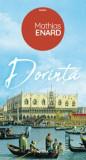 Dorinta/Mathias Enard, Nemira