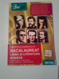 PREGATIREA EXAMENULUI DE BACALAUREAT LIMBA SI LITERATURA ROMANA -2015 ~ COLECTIV