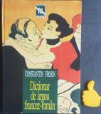 Dictionar de argou francez-roman Constantin Frosin