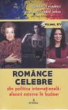 Romance celebre din politica internationala: afaceri externe in budoar, vol. 14