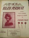 Iluzii pierdute. pentru voce sipiano muzica si cuvinte de Zaharia Pascu