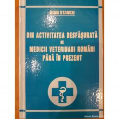 Din activitatea desfasurata de medicii veterinari romani pana in prezent