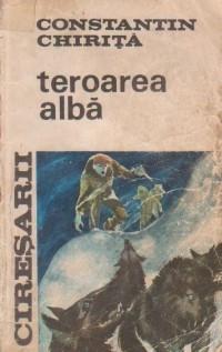 C-tin Chirita - Cireșarii - Teroarea albă  ( vol. 4 ) foto