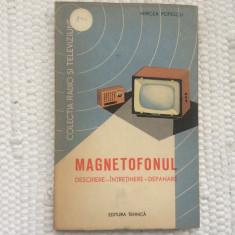 Magnetofonul descriere intretinere depanare m popescu editura tehnica 1962 RPR, Alta editura