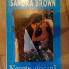 Noapte Africana - Sandra Brown ,532227