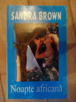 Noapte Africana - Sandra Brown ,532227 foto