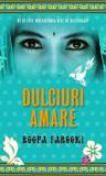 Dulciuri amare/Roopa Farooki