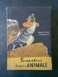 ERNEST THOMPSON SETON - POVESTIRI DESPRE ANIMALE (1956)