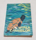 Anticariat Carte AVENTURI stiinta si cultura pt scolari MAREA CARAIBILOR