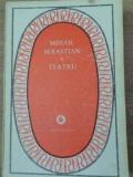 TEATRU. JOCUL DE-A VACANTA STEAUA FARA NUME ULTIMA ORA-MIHAIL SEBASTIAN
