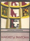 Georges Simeon - Maigret si fantoma / colectia Enigma