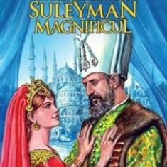 Hurrem, marea iubire a lui Suleyman Magnificul/Erdem Sabih Anilan