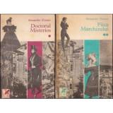Al. Dumas - Doctorul misterios * Fiica marchizului ( 2 vol. )