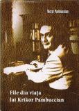 File din viata lui Krikor Pambuccian | Victor Pambuccian