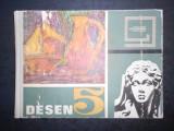 ILIOAIA MARIA, ROSU GHEORGHE, NANU ADINA - DESEN 5  (1968, editie cartonata)