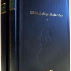 BALCIUL DESERTACIUNILOR de WILLIAM MAKEPEACE,VOL I-II , 2010