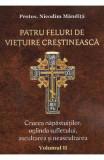 Patru feluri de vietuire crestineasca Vol.2 - Nicodim Mandita