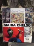MARIA CHELSOI - MIRCEA DEAC