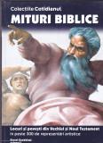 MITURI BIBLICE - LOCURI SI POVESTI DIN VECHIUL SI NOUL TESTAMENT - VOLUMUL 1