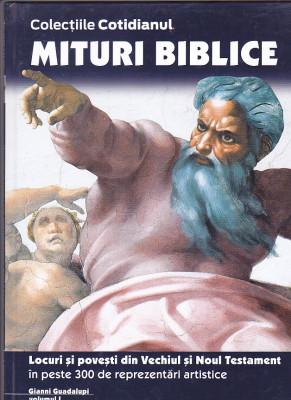 MITURI BIBLICE - LOCURI SI POVESTI DIN VECHIUL SI NOUL TESTAMENT - VOLUMUL 1 foto