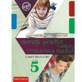 Exercitii practice de limba Romana, caiet de lucru, clasa a V-a, Editia a 2-a. 2018-2019, Mina-Maria Rusu coordonator