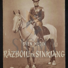 SVEN HEDIN - RAZBOIUL IN SINKIANG , 1941