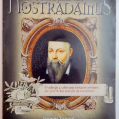 PROFETIILE LUI NOSTRADAMUS , O SELECTIE A CELOR MAI INCITANTE PREZICERI ALE PROFETULUI , INSOTITE DE COMENTARII de PAMELA BALL , 2009
