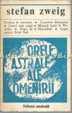 Cumpara ieftin Orele Astrale Ale Omenirii. Miniaturi Istorice - Stefan Zweig