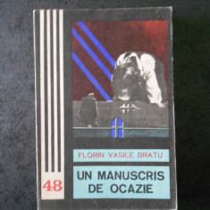 FLORIN VASILE BRATU - UN MANUSCRIS DE OCAZIE