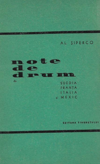 Note de drum din Suedia, Franța, Italia și Mexic - Alexandru Șiperco (C64)