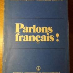 PARLONS FRANCAIS! - IULIA HASDEU, GABRIELA SARBU