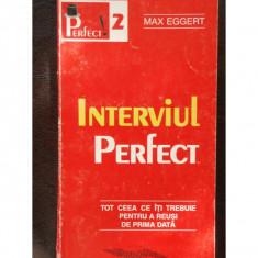 INTERVIULPERFECT - MAX EGGERT