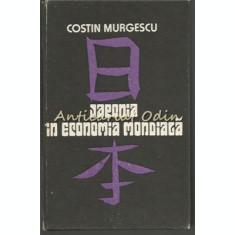 Japonia In Economia Mondiala. Carnet De Calatorie - Costin Murgescu