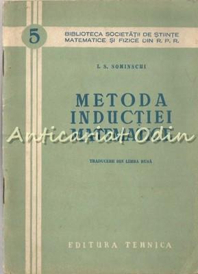 Metoda Inductiei Matematice - I. S. Sominschi foto