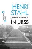 Cu Parlamentul în URSS