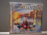 RONDO VENEZIANO - MARCO POLO (1997/BMG/GERMANY) - CD ORIGINAL/Sigilat/Nou