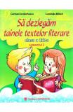 Sa dezlegam tainele textelor literare - Clasa 3. Semestrul 2 (A)