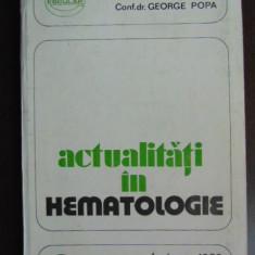 Actualitati in hematologie-George Popa