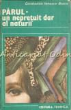 Parul. Un Nepretuit Dar Al Naturii - Constantin Ionescu-Boeru