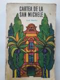 AXEL MUNTHE - CARTEA DE LA SAN MICHELE, 1968