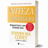 Viteza increderii: Singurul lucru care schimba totul/Stephen M.R. Covey, Rebecca R. Merrill, ACT si Politon